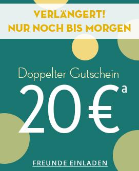 Doppelter Gutschein. Jetzt Freunde einladen und 20 Euro sichern.
